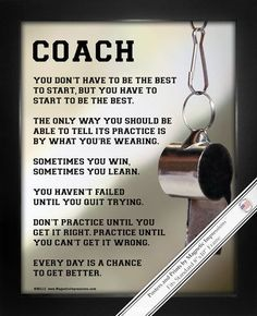 """Coach Motivational Poster Print celebrates hard work. Motivational sports quotes and a whistle make this a great gift. """"Every day is a chance to get better,"""" is one saying to inspire your athletes. At"""