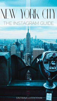Instagram Travel Guide to NYC: 25 places you HAVE to visit for stunning photos!