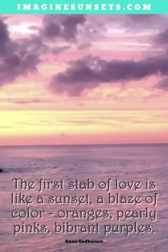 Sunsets are so warm, so magical, a sense of belonging to the here and now. So, I encourage you to imagine sunsets, to breathe in the hope that new beginnings are coming.