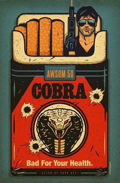 "Cobra - Movie Poster Sylvester Stallone --- Dave Quiggle ""Bad For Your Health"" Print Cool Posters, Film Posters, Stallone Cobra, True Grit, Kunst Poster, Alternative Movie Posters, Movie Poster Art, Arte Pop, Pinup"