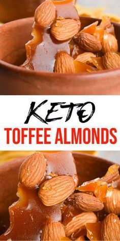 Keto Almonds Best Low Carb Almond Recipe Easy Ketogenic Diet Ideas Low Carb Toffee Almonds Loved By All Ea Almond Recipes Keto Recipes Easy Candied Almonds