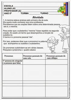 As atividades de pronome pessoas para o 5° ano do ensino fundamental não foram fáceis de conseguir para colocar no site devido a isso peço q...