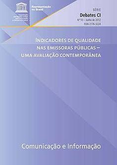 Indicadores de qualidade nas emissoras públicas: uma avaliação contemporânea (Somente em PDF) |