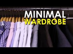 Having a minimal wardrobe means different things to different people. How to Build a Minimal Wardrobe [VIDEO]. Minimalist Lifestyle, Minimalist Fashion, Men's Wardrobe, Capsule Wardrobe, Wardrobe Ideas, Groom Dress, Men Dress, World Of Fashion, Mens Fashion
