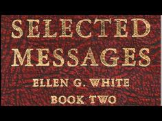 08-44_The Perils of Hypnosis - Selected Messages 2 (2SM) Ellen G. White