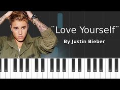 Justin Bieber - ''Love Yourself'' Piano Tutorial - Chords - How To Play - Cover - YouTube