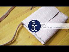 DIY #2 - Sac en cuir sans machine à coudre ! - YouTube