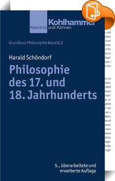 Philosophie des 17. und 18. Jahrhunderts    ::  Die Philosophie des 17. und 18. Jahrhunderts bildet die Grundlage des gesamten neuzeitlichen Denkens. Sie beginnt mit einer Prüfung des Wahrheitsgehalts unserer Bewusstseinsinhalte in möglichst streng wissenschaftlicher Methode durch die autonome Vernunft, um auf dieser Basis das System unserer Erkenntnisse zu entfalten. Unter dieser Norm stehen der Rationalismus von Descartes und Spinoza, Leibniz und Wolff ebenso wie der Empirismus seit ...