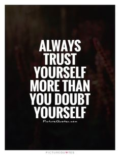 10 Best Doubt Quotes Images Words Thinking About You