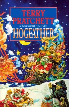 Hogfather. My favorite of the Discworld books. Only because there isn't a Halloween-esque Discworld holiday.