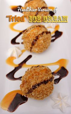 "Healthier ""Fried Ice Cream"" Recipe ~  Vanilla Frozen Yogurt (Light/Low Fat, Sugar Free), Honey Bunches of Oats Greek Honey Crunch Cereal, •Optional •Chocolate Syrup •Caramel Syrup •Light Whipped Topping"