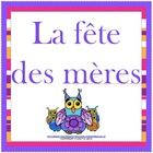 """Let's celebrate Mother's Day in French! This is a """"La Fête des Mères"""" coloring and writing activity.  This activity involves reading from a poster,..."""