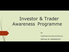 Investor & Trader Awareness Programme Video is to reach out to people from all walks of life and create  awareness about the benefits of investing in the capital markets.