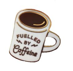FUELED BY CAFFEINE PIN