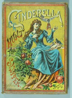 """Cinderella or Hunt the Slipper (1887). Card game. Printed cardstock, cardboard, paper.McLoughlin Brothers, New York. The card game Cinderella or Hunt the Slipper is a reverse version of Old Maid, likely intended for little girls. The winning player is the player who holds the single """"slipper"""" card at the end, unlike standard Old Maid. McLoughlin Brothers of New York produced this game and copyrighted the name in 1887. The romanticized box cover probably helped sales."""
