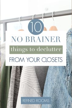 """Wondering what to toss during your closet declutter session? Don't let """"overwhelm"""" stop you from decluttering! I've compiled a list of 10 """"no brainer' items to get you started! Best Closet Organization, Wardrobe Organisation, Home Organization Hacks, Organization Ideas, Declutter Your Home, Organizing Your Home, Organizing Tips, Ikea Billy Bookcase, Bookcases"""