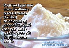 Les crises d'asthme sont pénibles. Pouvoir les soulager avec un remède naturel est très appréciable. Découvrez l'astuce ici : http://www.comment-economiser.fr/chlorure-magnesium-asthme.html