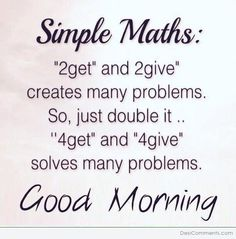 Simple MathsYou can find Morning quotes and more on our website. Happy Morning Quotes, Good Morning Quotes For Him, Good Morning Inspirational Quotes, Morning Thoughts, Good Morning Photos, Morning Greetings Quotes, Good Morning Messages, Good Morning Good Night, Morning Images