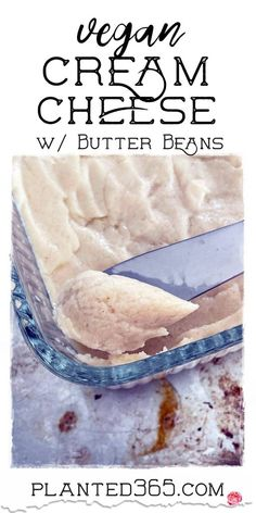 Vegan Cream Cheese made with Butter Beans is a great plant-based spread to use in place of conventional cream cheese. It's surprising how delicious it is. Vegan Cheese Recipes, Vegan Cream Cheese, Healthy Eating Recipes, Vegan Breakfast Recipes, Bean Recipes, Delicious Vegan Recipes, Dairy Free Recipes, Vegan Desserts, Whole Food Recipes