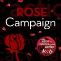 Want to spread the word and show support for the Rose Campaign? Click here to add a rose Twibbon to your profile pic or post one of our banners on your website or blog.