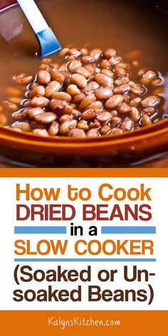 If you're ready to kick the canned beans habit, here is How to Cook Dried Beans in a CrockPot or Slow Cooker, with a comparison of the times for soaked or unsoaked beans. Freshly-cooked dried beans are so delicious than canned beans, and they're mu Cook Beans In Crockpot, Dry Beans Recipe, Slow Cooker Beans, Cooking Dried Beans, How To Cook Beans, Crock Pot Slow Cooker, Slow Cooker Recipes, Cooking Recipes, Chili Recipes