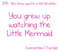 I still watch that movie!
