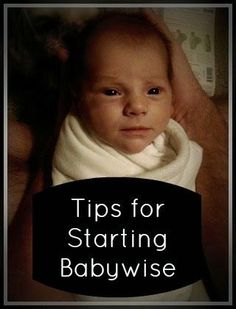 Tips for Starting Babywise
