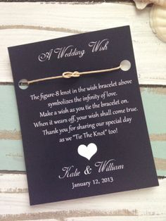 """$1.60 This Adorable Wedding Favor is a cute, unique way to thank your wedding guest with """"Wedding Wishes"""" your guest will tie the all natural wish bracelet on and make a wish, when the bracelet natural wears off there """"wish will come true"""" The favor card is completely customizable and does not only ..."""