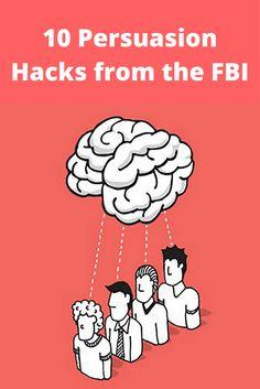 10 Persuasion Hacks from the FBI