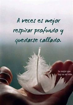Positive Phrases, Positive Thoughts, Motivational Messages, Inspirational Quotes, Best Quotes, Love Quotes, Quotes En Espanol, Love Phrases, Spanish Quotes