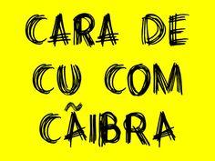 21 xingamentos brasileiros que você precisa incluir no seu repertório
