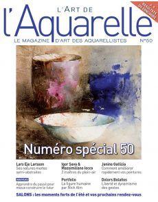 L'Art de l'Aquarelle 50 - Numéro spécial anniversaire ! Magazine Sport, Watercolor Artists, Human Evolution, Birthday