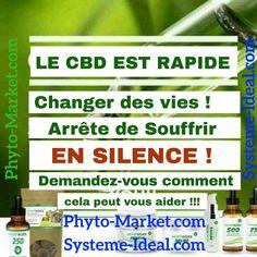 Le CBD est rapide ! Arrêtez de souffrir en silence  http://www.Phyto-Market.com http://www.Systeme-Ideal.com