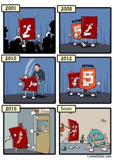 Funny memes A Brief History Of Flash. Memes Humor, Humor Nerd, Funny Shit, The Funny, Funny Jokes, Hilarious, Computer Humor, Python, Programming Humor