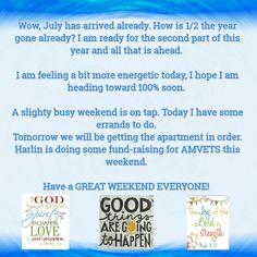 #weekend, #julyalready,   #findingjoy, #gettingitdone, #energyrecharge