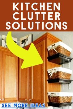 Declutter Your Kitchen - DIY Shelves To Organize a Country Farmhouse Kitchen on a Budget - Decluttering Your Life Diy Kitchen Shelves, Kitchen Organization Pantry, Organization Ideas, Organizing, Clutter Solutions, Clutter Control, Country Kitchen Farmhouse, Small Space Storage, Home Management