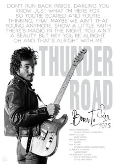 Bruce Springsteen Thunder road poster by DanieleBenedetti.deviantart.com on @DeviantArt