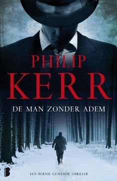 Recensie: De man zonder adem, Philip Kerr | Tips voor mooie boeken om te lezen #spannende #boeken #thriller #lezen #recensies