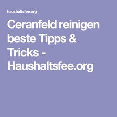 Ceranfeld reinigen beste Tipps & Tricks - Haushaltsfee.org
