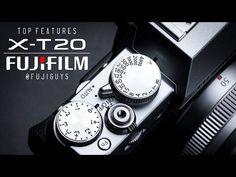 Fuji Guys - FUJIFILM X-T20 - Top Features - YouTube