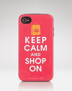 LOVE! CaseMate iPhone Case - Keep Calm and Shop On   Bloomingdale's