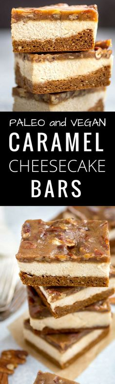 Best Dairy Free Paleo Caramel Pecan Cheesecake Bars. Easy healthy paleo treat. Gluten free dessert recipes. Paleo recipes for beginners. Healthy vegan cheesecake bars! Best paleo cheesecake! Easy gluten free desserts. Best healthy desserts recipes. Easy g
