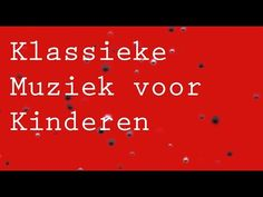 Klassieke Muziek voor Baby - Peuters en Kleuters - Kinderen - Classical Music - Blue Danube Strauss - YouTube