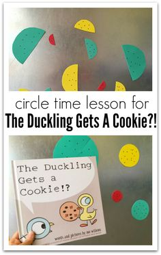 Circle time lessons for toddlers and preschoolers based on kid lit. This lesson is for Mo Willem's The Duckling Gets A Cookie? Circle Time Games, Circle Time Activities, Circle Game, Rhyming Activities, Creative Activities For Kids, Book Activities, Preschool Books, Preschool Lessons, Lessons For Kids