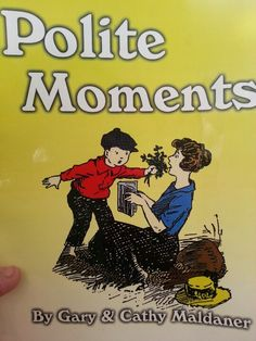 Polite moments is a book dedicated to helping parents teach their children how to act according to Gods word.  Chapter 1 is General Topics Chapter 2 Visiting Other Families Chapter 3 Working For Others Chapter 4 How To Be A Servant Chapter 5 Learn To Do These Things. Each.chapter has approximately 18 to 22 lessons depending on the.chapter.  You can check them out I believe on www.plainpath.org