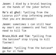Jason and Damian are similar in a lot of ways including the thirst to kill Tim Drake.