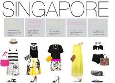 """""""Singapore - what to pack"""" by iam-mrsp on Polyvore"""