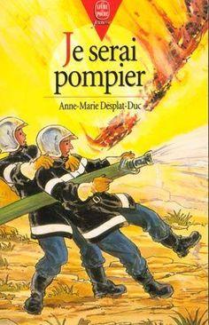 LE LIVRE DE POCHE - Je serai pompier