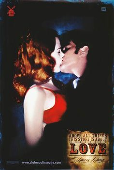 Moulin Rouge (2001). Over ten years have gone by since this movie was released... and it still gives me goosebumps.