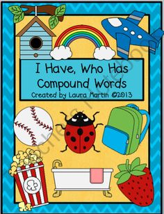 I Have, Who Has-Compound Words product from PeaceLoveandFirstGrade on TeachersNotebook.com